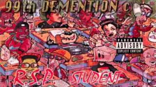 99TH DEMENTION - YOU FELL VICTIM