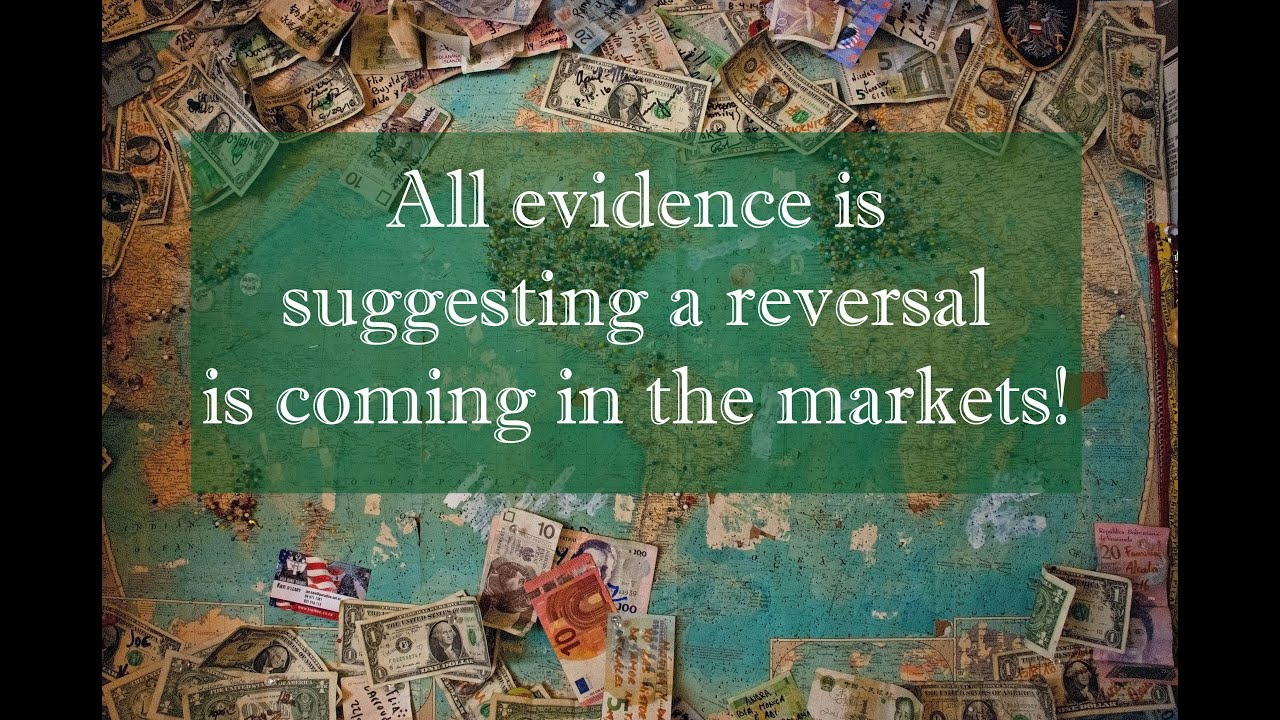 Strong evidence that a reversal is coming in the markets!
