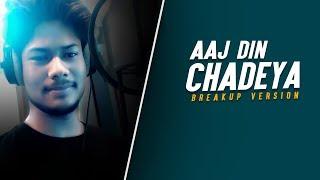 Aaj Din Chadeya Breakup Version R Joy Mp3 Song Download