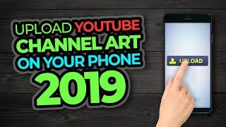 How To Upload YouTube Channel Banner On Your Phone