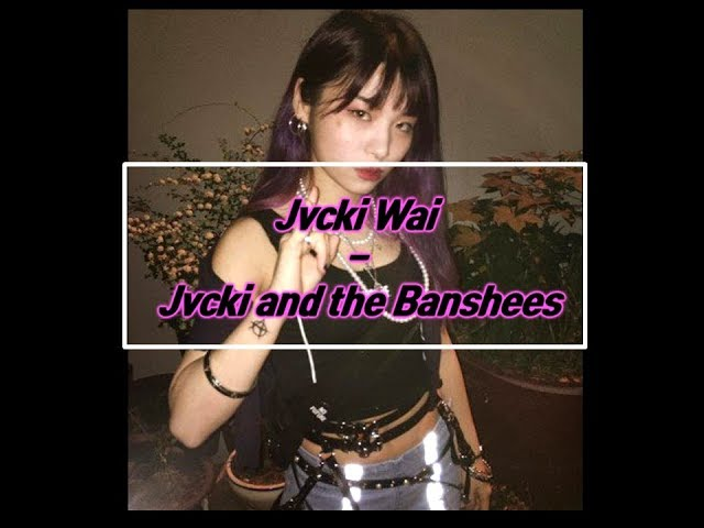 ????(Jvcki Wai) - Jvcki And The Banshees (????)