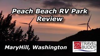 Peach Beach RV Park Review, Maryhill, Washington - RV Travel Buddy
