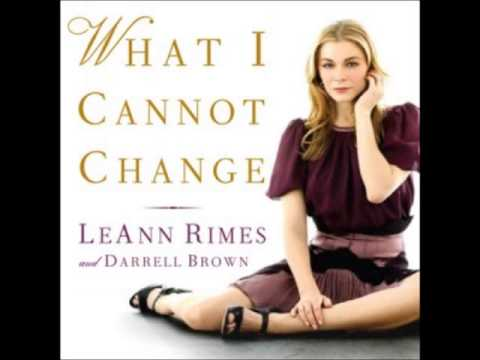 leann rimes what i cannot change