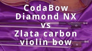 CodaBow Diamond NX vs Zlata Carbon Violin Bow Review