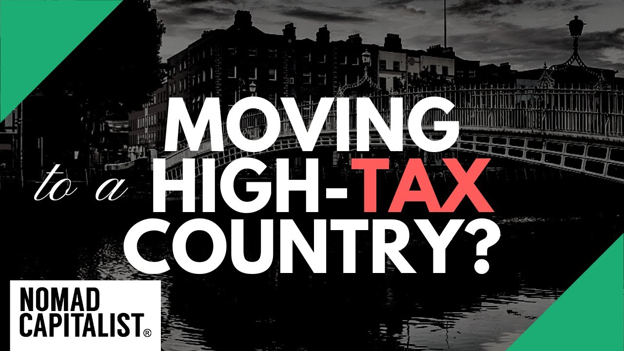 Move to a High-Tax Country if...