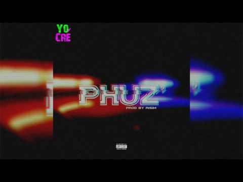 Phuz' (Prod by. RISIM) [Audio]