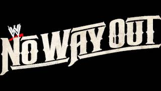 NO WAY OUT 2005 THEME SONG