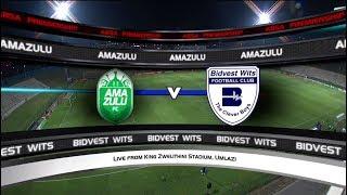 Absa Premiership 2017/2018 - AmaZulu vs Bidvest Wits