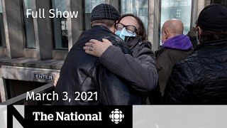 CBC News: The National | Guilty verdict in van attack; Delaying 2nd vaccine doses | March 3, 2021