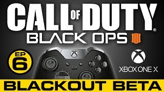 BLACKOUT XBOX ONE X // COD Battle Royal // Call of Duty Black Ops 4 Live Stream Beta Gameplay //Ep.6