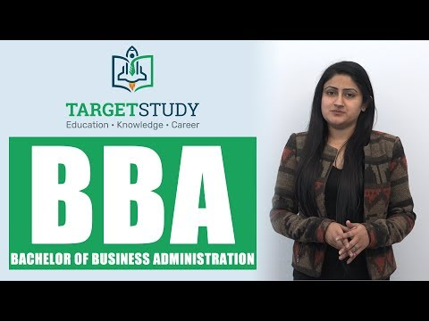 BBA Course - Bachelor Of Business Administration - Eligibility - Duration - Process - TargetStudy