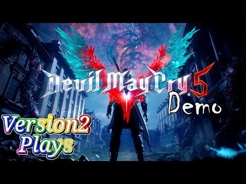 Version2 Gets Uncomfortably Excited At Devil May Cry 5 Demo thumbnail