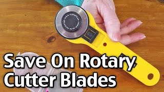 Save Money On Rotary Cutter Blades