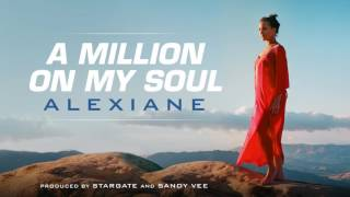 "Alexiane - A Million on My Soul (Radio Edit) (From ""Valerian and the City of a Thousand Planets"")"