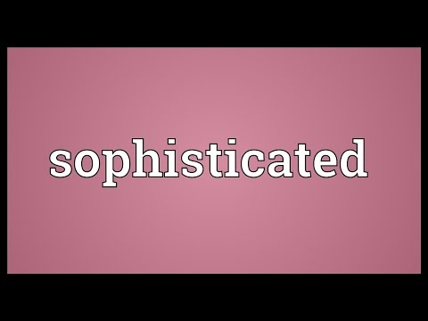Sophisticated Meaning