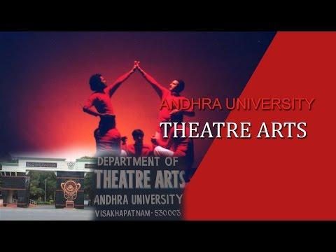 ANDHRA UNIVERSITY THEATRE ARTS   DEPARTMENT OF THEATRE ARTS   VISAKHAPATNAM   2016