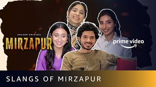 Slangs Of Mirzapur | Mirzapur 2 |Divyenndu, Shweta Tripathi Sharma, Rasika Dugal |Amazon Prime Video