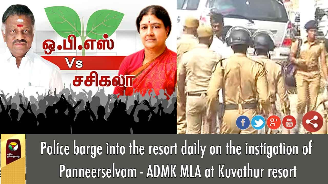 Police Barge Into The Resort Daily On The Instigation Of