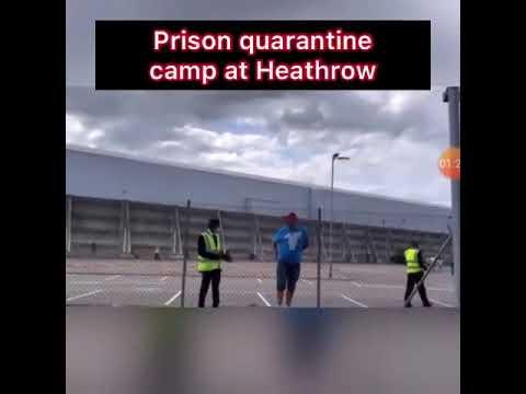 Prison quarantine camp at Heathrow Airport 🏴