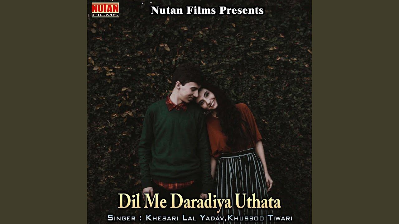 Dil Me Daradiya Uthata