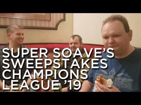 2019-01-24 'Super Soave's Sweepstakes: Champions League 2019'