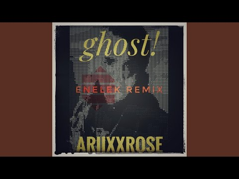 Ghost! (Enelek Remix)