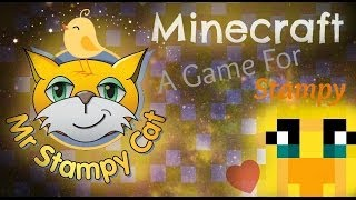 A Game For Stampy Cat - Sqaishey (: