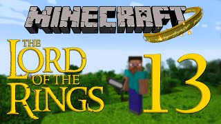 Minecraft Lord of the Rings - Part 13 - The Trollshaws and Onward