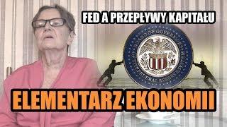 ELEMENTARZ EKONOMII odc.78 - FED a przepływy finansowe