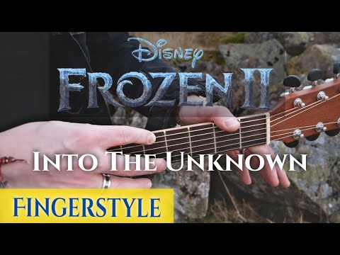 Frozen 2 - Into The Unknown - Fingerstyle Guitar Cover
