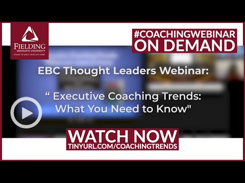 #ExecutiveCoaching Trends: What You Need To Know [Webinar]