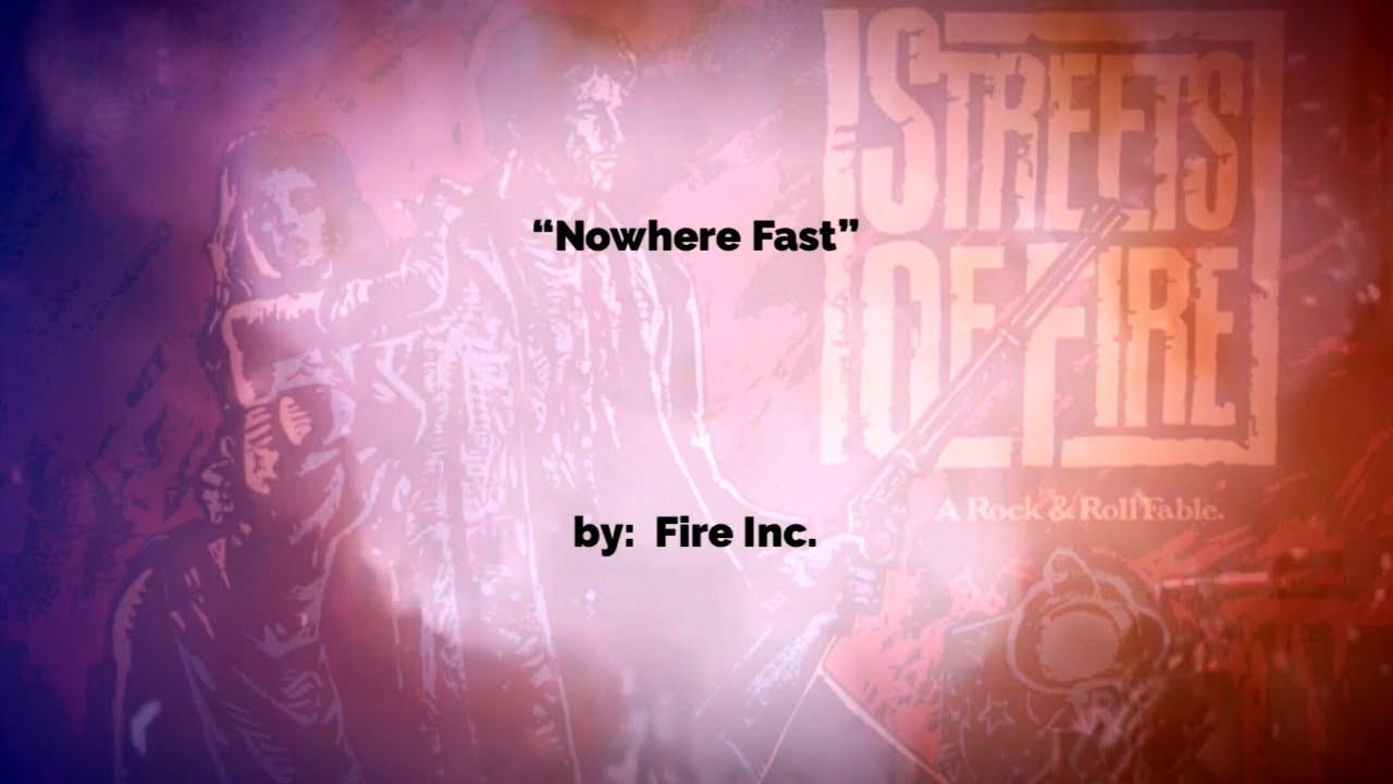 NOWHERE FAST ~ Jim Steinman w/lyrics — by Fire Inc. Chords   Chordify