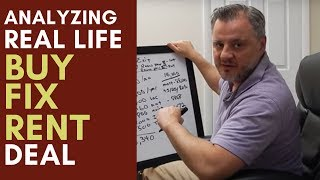 """Analyzing a Real Life """"Buy, Fix, Rent"""" Deal (Case Study)"""