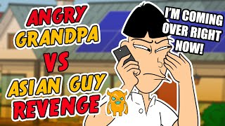 Angry Grandpa vs Asian Guy REVENGE - Ownage Pranks