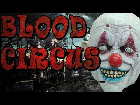 "Terrifying Deep Web Stories ""Blood Circus"""