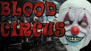 "Terrifying Deep Web Stories ""Blood Circus"""