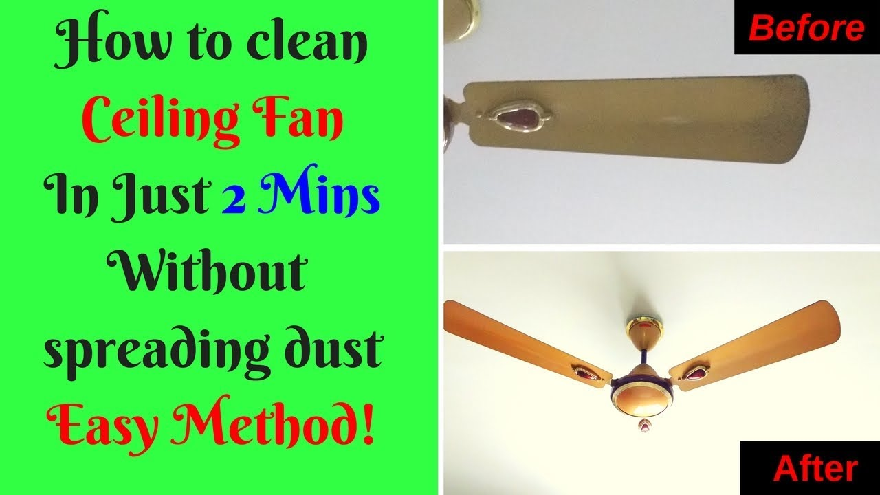 How to clean ceiling fan in 2 mins without spreading dust easy how to clean ceiling fan in 2 mins without spreading dust easy method aloadofball Gallery