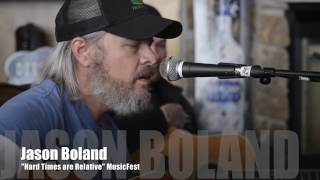 """Jason Boland sings """"Hard Times are Relative"""" live at MusicFest 2016"""