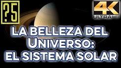 [4K Ultra HD] Maravillas del Universo y el Espacio: El Sistema Solar