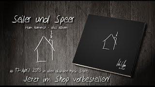 """Seiler und Speer Album """"Ham kummst"""" Vorschau"""