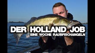 DER HOLLAND JOB - EINE WOCHE RAUBFISCHANGELN! METERHECHT, MUSCHEL, ZANDER & CO.