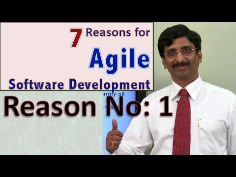 3.Seven Reasons for Agile Software Development: Reason No: 1