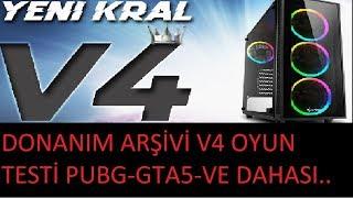 DONANIM ARŞİVİ V4 OYUN TESTİ TÜRKİYEDE İLK !