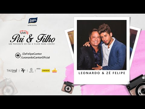 Leonardo e Zé Felipe | #LivePaieFilho #EspecialDiaDasMães |  Mp3 Download