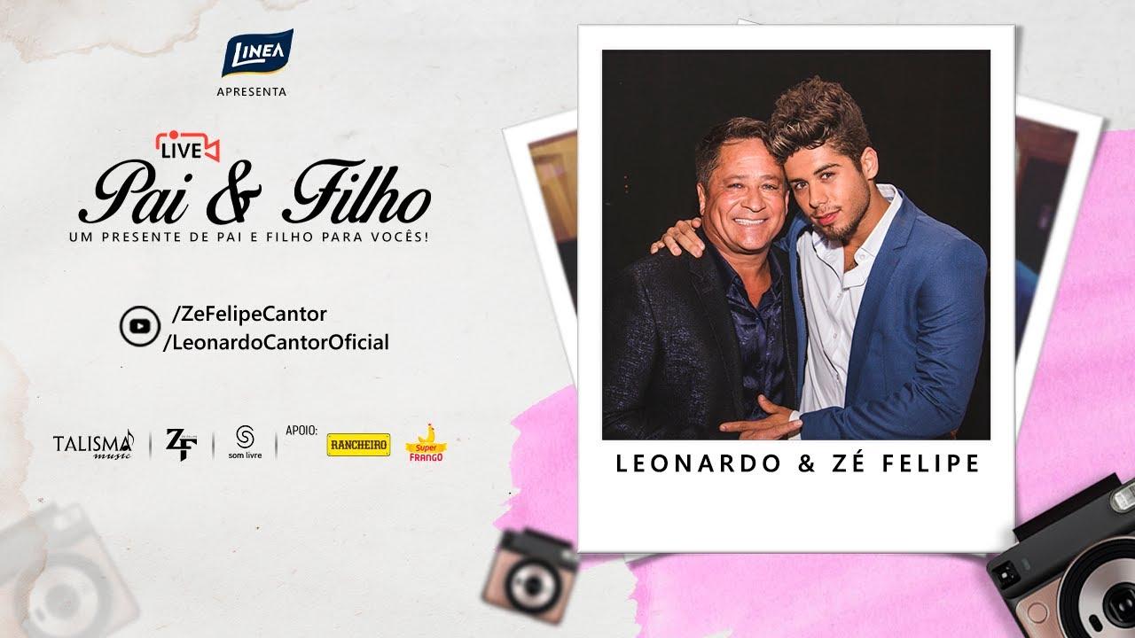 Leonardo e Zé Felipe | #LivePaiEFilho #EspecialDiaDasMães