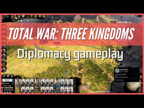 Total War: Three Kingdoms - Diplomacy Reveal Gameplay Part 1 & 2 | RTS | PC, Linux, MacOS |