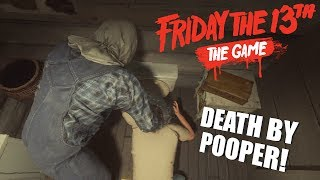 Friday The 13th: The Game JASON VOORHEES GAMEPLAY | DEATH BY POOPER!
