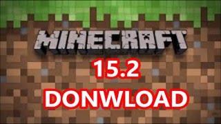 Minecraft Pe 15.2 Download
