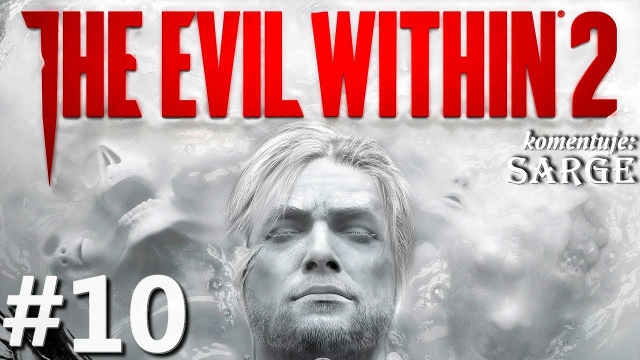 Zagrajmy w The Evil Within 2 odc. 10 – Szkarada plująca kwasem | Rozdział 3 [7/9]