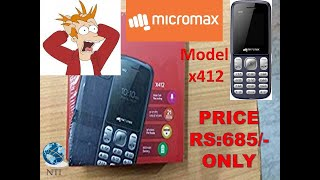 Micromax X412 Unboxing Review Best Budget phone for Every Couple Low Price Mobile RS 685